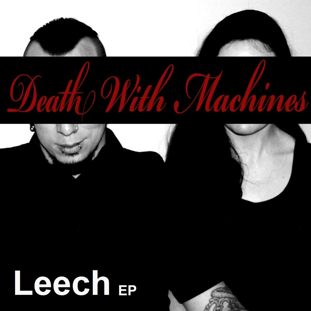 """Death With Machines – """"Leech"""" EP"""
