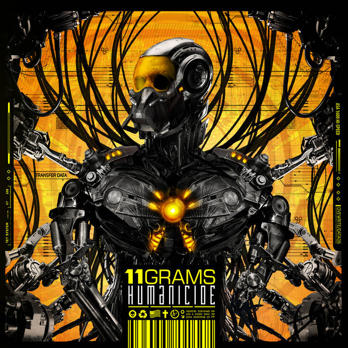 "11 Grams – ""Humanicide"""