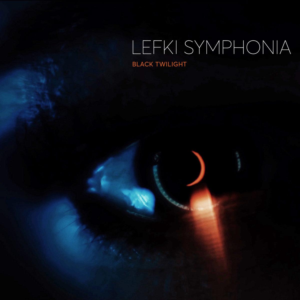 "Lefki Symphonia – ""Black Twilight"""