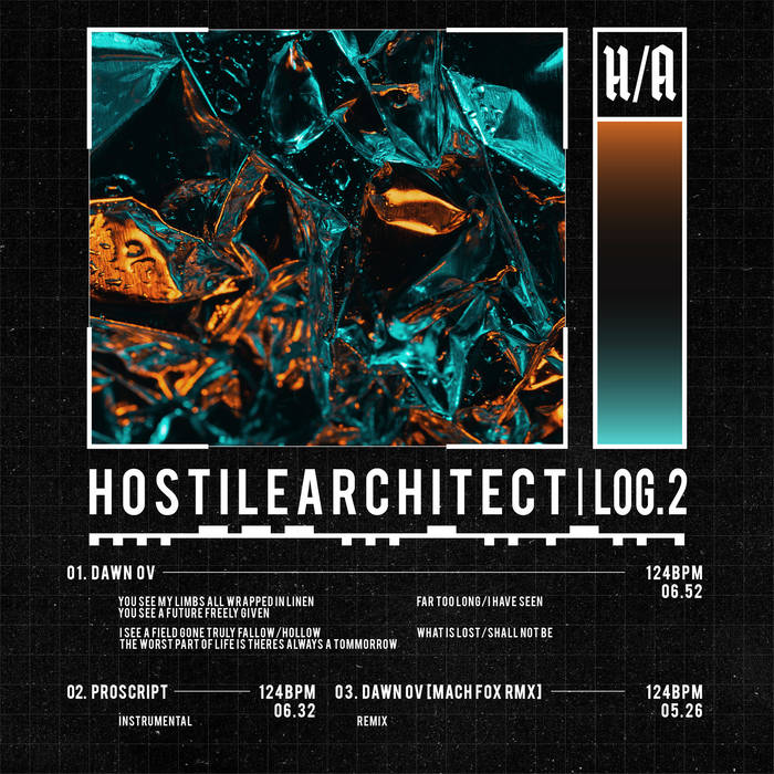 """HOSTILE ARCHITECT- """"::LOG.2:: DAWN OV"""""""
