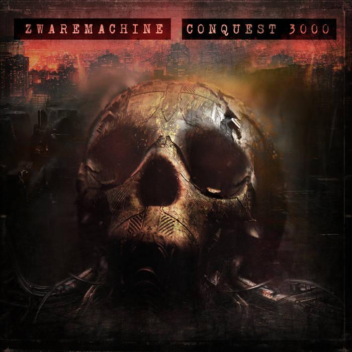 Zwaremachine – Conquest 3000 EP