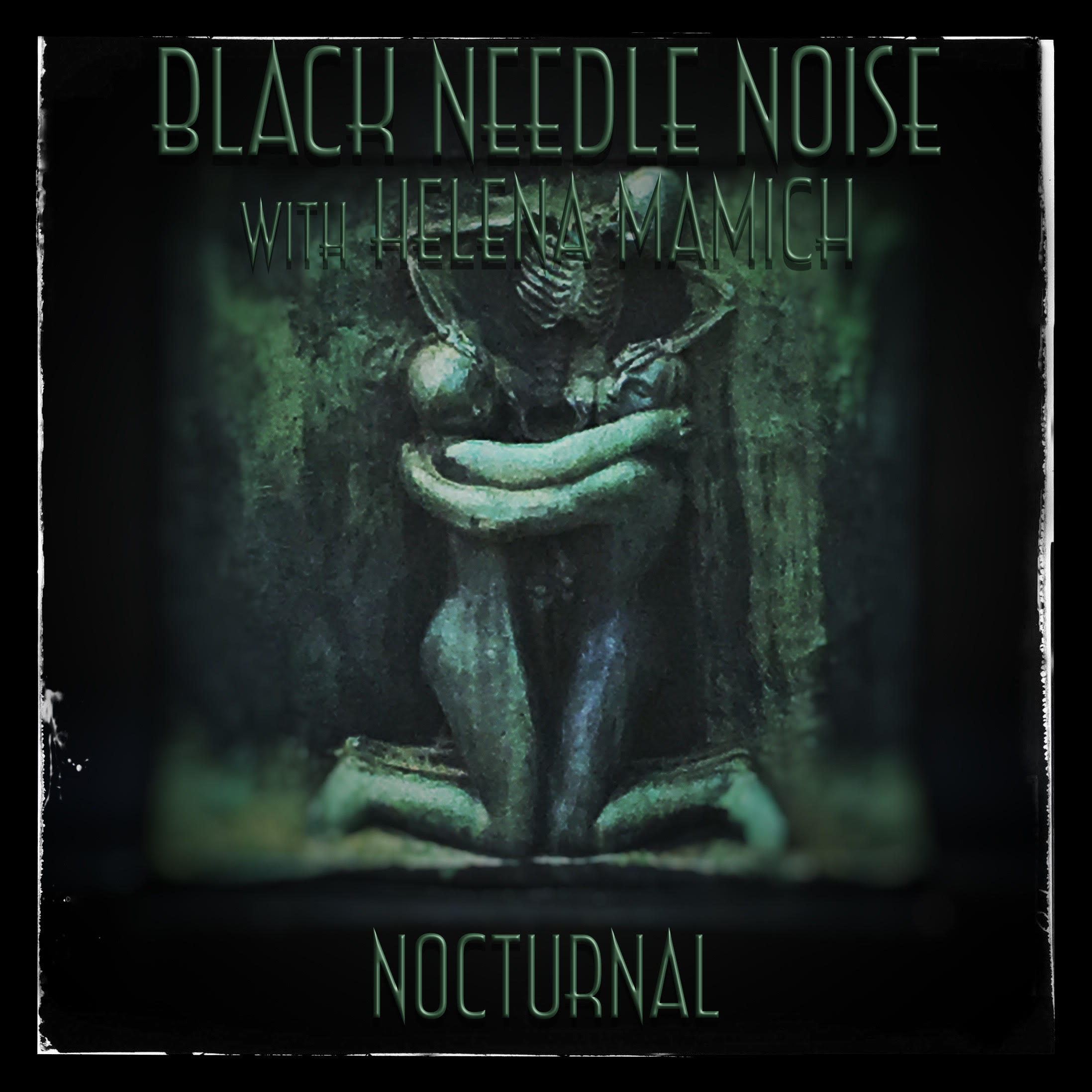 """Black Needle Noise featuring Helena Mamich – """"Nocturnal"""""""