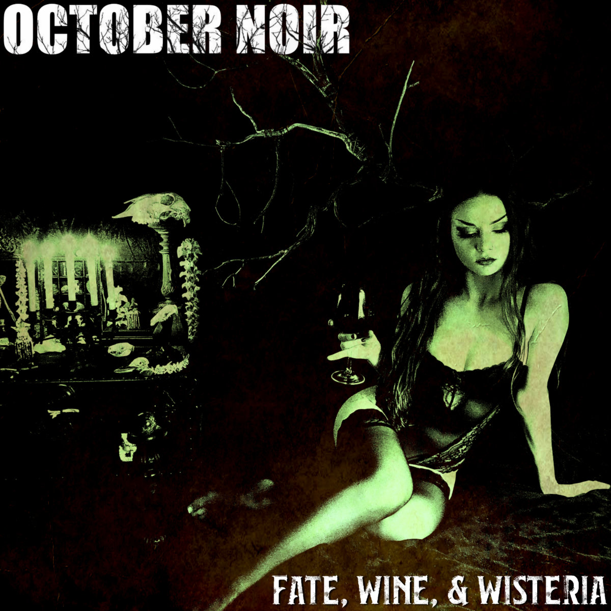 """October Noir – """"Fate, Wine And Wisteria"""""""