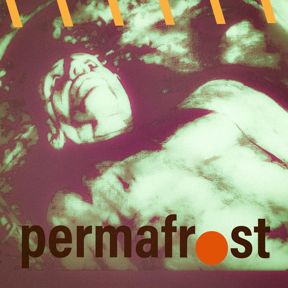 "Permafrost – ""Permafrost"""