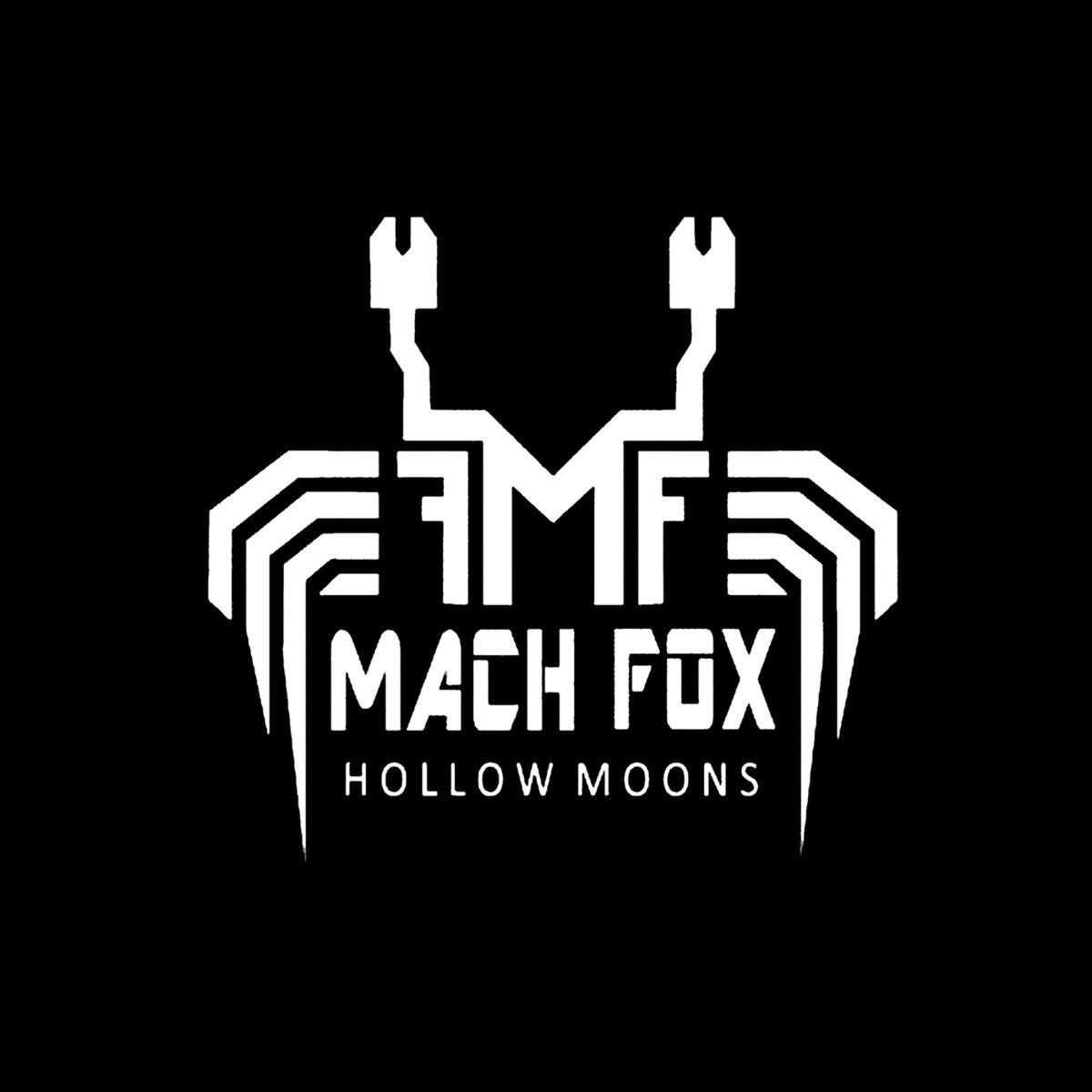 "Mach FoX – ""Hollow Moons"""